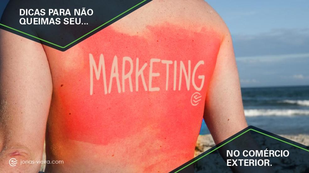 dicas para não queimar seu marketing
